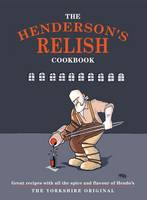 The Henderson's Relish Cookbook (Paperback)