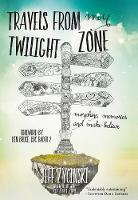 Travels From My Twilight Zone