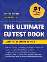 The Ultimate EU Test Book Assessment Centre Edition (Paperback)