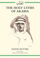 The Holy Cities of Arabia