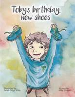 Toby's Birthday, New Shoes 2016 (Paperback)