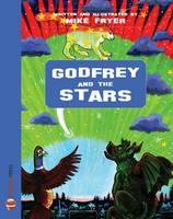 Godfrey and the Stars - Godfrey 1 (Paperback)