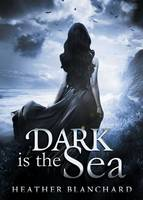 Dark is the Sea (Paperback)