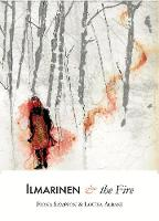 Ilmarinen and the Fire (Paperback)