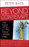 Beyond Contempt: The Inside Story of the Phone Hacking Trial (Paperback)