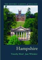 Hampshire - Historic Gardens of England 14 (Paperback)