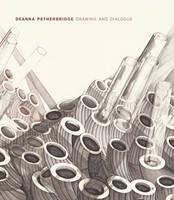 Deanna Petherbridge: Drawing and Dialogue (Hardback)