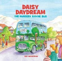 Daisy Daydream the Nursery Rhyme Bus (Paperback)