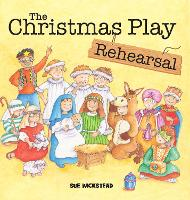 The Christmas Play Rehearsal (Paperback)