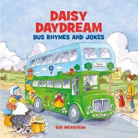 Daisy Daydream Bus Rhymes and Jokes (Paperback)