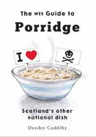 The The Wee Guide to Porridge