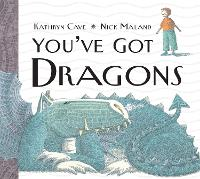 You've Got Dragons (Paperback)