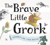 The Brave Little Grork (Paperback)
