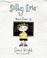 Silly Eric Never Gives Up - Silly Eric Series 3 (Paperback)