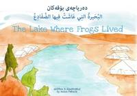 The Lake Where Frogs Lived
