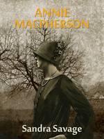 Annie MacPherson - Trilogy (Paperback)