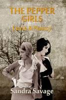 The Pepper Girls: (Lexie & Nancy) (Paperback)