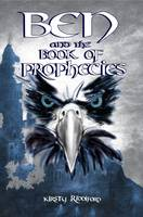 Ben and the Book of Prophecies - Prophecies of Ballitor (Paperback)