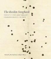 The Ruskin Songbook 2018: 25th Anniversary Commemorative Edition (Hardback)