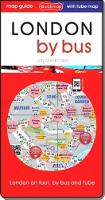 London by bus: attractions and places on foot and by bus (Sheet map, folded)