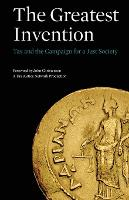 The Greatest Invention: Tax and the Campaign for a Just Society (Paperback)