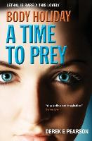 Body Holiday - A Time to Prey - The Adventures of Milla Carter 3 (Paperback)