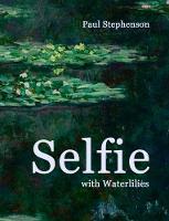 Selfie with Waterlilies (Paperback)