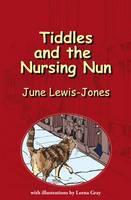 Tiddles and the Nursing Nun