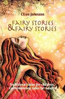Fairy Stories & Fairy Stories: Traditional Tales for Children, Contemporary Tales for Adults (Paperback)