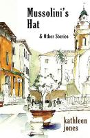 Mussolini's Hat: And Other Stories (Paperback)