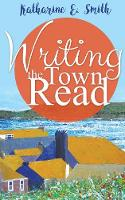Writing the Town Read (Paperback)