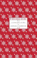A Christmas Cracker: Being a Commonplace Selection, 2018 (Paperback)