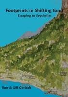 Footprints in Shifting Sand: escaping to Seychelles (Paperback)