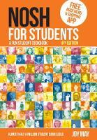 NOSH NOSH for Students: A Fun Student Cookbook - Photo with Every Recipe - NOSH (Paperback)