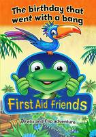 The Birthday That Went with a Bang - First Aid Friends (Paperback)