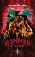 The Hammer of Dr. Valentine (Paperback)