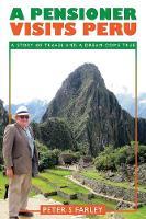 A Pensioner Visits Peru (Paperback)