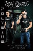 Spy Quest - Polybius: The Urban Legend - Spy Quest 1 (Paperback)