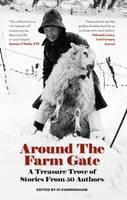 Around the Farm Gate: A Treasure Trove of Irish Stories (Paperback)