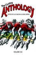 The Cycling Anthology: Volume 6