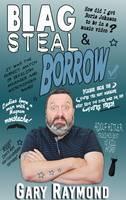 Blag Steal & Borrow