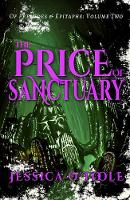 The Price of Sanctuary - Of Preludes & Epitaphs 2 (Paperback)