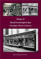 Shops of Royal Leamington Spa (Paperback)