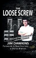 The Loose Screw