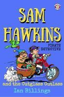 SAM HAWKINS AND THE CUTLGLASS CUTLASS (Paperback)