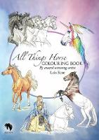 All Things Horse Colouring Book