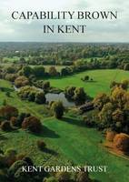 Capability Brown in Kent (Paperback)
