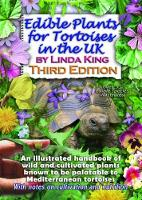 Edible Plants for Tortoises in the UK, Third Edition 2018