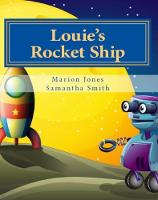 Louie's Rocket Ship - Louie's Dreamtime Adventures 7 (Paperback)