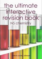 The Ultimate Interactive Revision Book N5 Chemistry (Paperback)